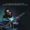 WHISKEY & WIMMEN - JOHN LEE'S FINEST